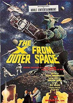 The X From Outer Space - Eiji Okada, Shun'ya Wazaki, Itoko Harada Horror Movie Posters, Horror Movies, Sifi Movies, Movie Market, Film Genres, Fantasy Movies, Cult Movies, Vintage Movies, Vintage Ads