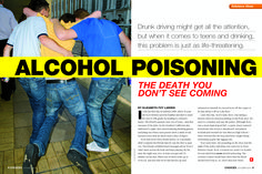 "Tackling ""Alcohol Poisoning"" in its October 2013 issue, Scholastic Choices' feature is up for the DAA in Grades 7-12."