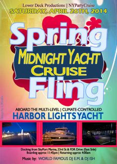 Spring Fling Midnight Yacht Cruise - Saturday, April 26th, 2014