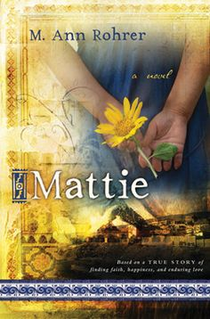 Mattie by M. Ann Rohrer. LDS Historical (Mexican Revolution). Nineteen-year-old Mattie turns her back on God when her father dies. She vows never to pray again. But years later, Mattie discovers that though she may have left God, He never left her. Follow Mattie through heartache, hope and history—and discover that God will never leave you.