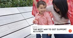 The best way to get support for yourself as a working mom… and as a stay-at-home mom