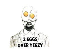 2 Egg Over Yeezy