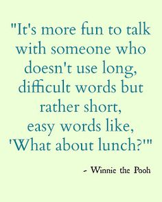 What about lunch? :*) {Winnie the Pooh quote} #DISNEY