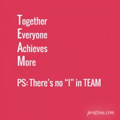 prattina - there is no I in team