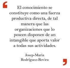 Josep-Maria Rodríguez-Rovira en «La aportación de valor en tiempos de crisis». http://www.elprofesionaldelainformacion.com/contenidos/2013/julio/09.html