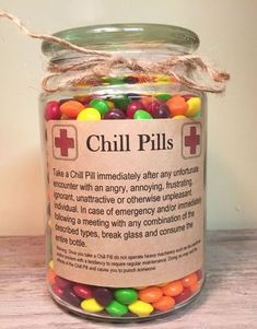 Having a bad day? Take a chill pill! This fun Chill Pill jar (candy not included) makes a perfect gift for anyone who appreciates a little humor: what to get for birthday ideas | Birthday Gifts | birthday gifts for boyfriend | birthday gifts for best friend | birthday gifts for best friend diy | Birthday Gifts for teens | birthday gifts for teens diy | birthday gifts for teens boys | birthday gifts for her | birthday gifts for her girlfriends