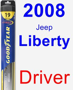 Driver Wiper Blade for 2008 Jeep Liberty - Hybrid