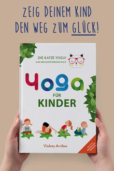 "This book makes children (and parents) happy. - ""More and more schools are integrating yoga and meditation into their curriculum. The author Violet - Ab Workout Men, Yoga For Kids, Children Exercise, Yoga Teacher Training, Nursery Rhymes, Kids And Parenting, Curriculum, Baby Kids, Kindergarten"