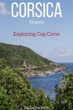 Corsica Travel Guide – Cap Corse is one of the best drives in Corsica. Not to be missed on your itinerary with wild scenery and charming villages #Travel #EuropeTravel | Travel Photos | Outdoor Travel | Road Trip | Travel Inspiration | Scenery & Wanderlust | Best Travel destinations | #Corsica #France | Things to do in Corsica France Travel | Corsica photography | Tips Corsica itinerary | What to do in Corsica | Corsica island