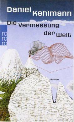 Die Vermessung der Welt von Daniel Kehlmann, http://www.amazon.de/dp/3499241005/ref=cm_sw_r_pi_dp_DqmLtb1SXN040