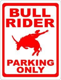 Gift sign for rodeo bull riders. Decor for ranches, horse trailers, pastures & more. Wild Bull, Rodeo Events, Sports Signs, Rodeo Cowboys, Bull Riders, Horse Trailers, Country Girls, Make Me Smile, Park