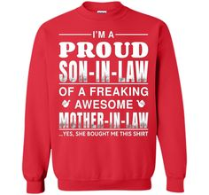 Men's I'm A Proud Son In Law Of A Freaking Awesome Mother In Law shirt