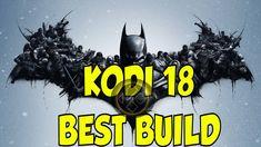 BEST Build Kodi 18 Leia 2018 - Husham Batman Build
