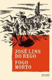 Baixar Livro Fogo Morto - Jose Lins do Rego em PDF, ePub e Mobi ou ler online