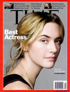 Kate Winslet - TIME magazine published this a day BEFORE the Oscars, it was one of the boldest statements ever. (she DID win for the record)