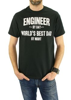 caededef1 Engineer By Day Worlds Best Dad By Night Tshirt Engineering Tshirt Gift  Idea Engineers Birthday New Baby Gift Shower Gift for Dad TShirt