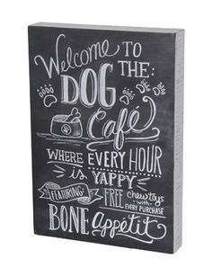 Welcome to the Dog Cafe. #chalk #art #sign