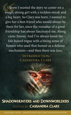 """Introductions""- Cassie Clare in ""Shadowhunters and Downworlders"""