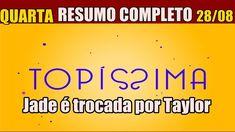 Topissima Hoje Quarta Feira 28 De Agosto Resumo Da Novela