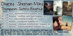 """Morgen startet die Blogtour zu der Romanreihe der """"Thompson-Sisters"""" von Autor Charles Sheehan-Miles. Es erwarten Euch viele Informationen, Interviews und Neuigkeiten. Außerdem ein Gewinnspiel, bei dem ihr Euer Wunsch-eBook, sowie ein signiertes Buch von """"Ein Song für Julia"""" gewinnen könnt."""