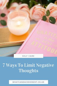 7 Ways To Limit Negative Thoughts - What Candace Did Next Thought Process, I Am Alone, Critic, Negative Thoughts, Self Care, Happy Life, Healthy Living, Happiness, Wellness