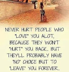 Hurting people who love you