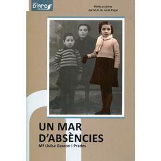 Gascon i Prades, M. Lluïsa. Un mar d'absències. El Vendrell : March, 2011