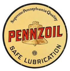 Pennzoil Safe Lubrication with Brown Bell Sign.