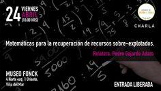 """Hoy charla gratuita """"Matemáticas para la recuperación de recursos sobre-explotados"""""""
