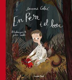 Jaume Cabré.En Pere i el bosc. Estrella Polar. Les il·lustracions són de la Júlia Sardà.