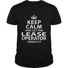 LEASE OPERATOR T Shirts, Hoodies, Sweatshirts. GET ONE ==> https://www.sunfrog.com/LifeStyle/LEASE-OPERATOR-118229244-Black-Guys.html?41382