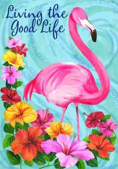 Living the Good Life Summer Garden Flag Flamingo Tropical x Flamingo Painting, Flamingo Decor, Pink Flamingos, Flamingo Garden, Round Robin, Flag Store, Garden Decor Items, Pink Bird, Pretty Birds