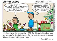 """The Christmas season can be a time when people become wrapped up in buying things, and lose sight of the true """"reason for the season""""."""