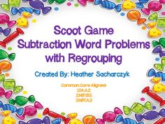 Great game for students in the area of subtraction with regrouping. Candy Themed!!