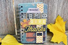 #papercraft #gratitude: we're #papercrafting what we're thankful for in our #ThankfulThursdays series and invite you to join in! Check out this #minialbum Aly Dosdall created for her annual tradition of documenting what she's thankful for - inspiring!  (it happened like this...: give thanks 2013)