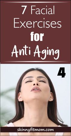 7 Facial Yoga Poses To Reduce Wrinkles And Sagging Skin To Prevent Anti-aging to look 10 years younger. Try these face yoga poses for a non-invasive facelift. care 7 Best Facial Yoga Poses For Anti Aging To Look 10 Years Younger Anti Aging Facial, Anti Aging Tips, Best Anti Aging, Anti Aging Skin Care, Face Yoga Exercises, Fitness Exercises, Workouts, Cardio Fitness, Stomach Exercises