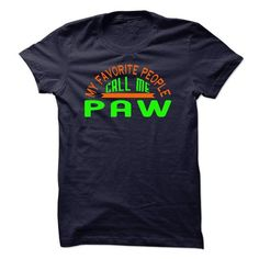 Call me paw - Hot Trend T-shirts