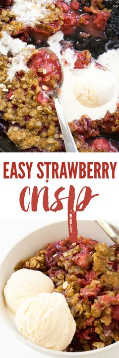 Super Easy Strawberry Crisp. The perfect dessert for summer!