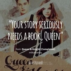 from the story Queen & Knight (Completed) by mikaelanay (Mickey) with reads. Wattpad Quotes, Sharing Quotes, Your Story, Book Quotes, Knight, Queen, Humor, Feelings, Ios