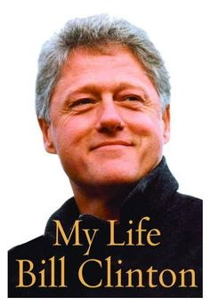 "BILL CLINTON ""MY LIFE"" AUTOBIOGRAPHY ""1ST EDITION"" HARDBACK, LIKE NEW! 375414576 