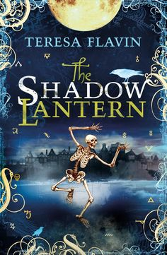 Amazing Book Cover:  The Shadow Lantern.... by Teresa Flavin -- HAVE YET TO READ