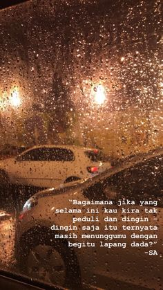 Wall Paper Sad Quotes Words Ideas For 2019 Quotes Rindu, Rain Quotes, Quotes Lucu, Cinta Quotes, Quotes Galau, Story Quotes, Tumblr Quotes, Text Quotes, People Quotes