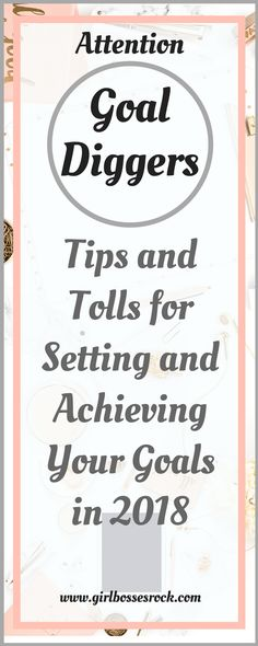 Here are some tips for setting and achieving your goals in 2018! #goals #settinggoals #goaldigger #achieveyourgoals