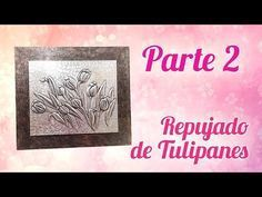 Repujado en Aluminio de Tulipanes - Parte 2: Tulipanes - YouTube Ideas Paso A Paso, Aluminum Crafts, Metal Embossing, Metallica, Embroidery Stitches, Pewter, Projects To Try, Youtube, Make It Yourself