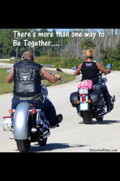 I love riding together.
