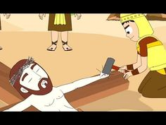 Jesus Is Crucified I Stories of Jesus I Animated Children's Bible Stories