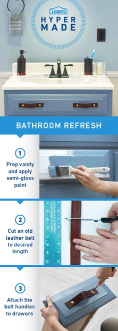 Revamping your bathroom vanity is a cinch. Repurpose old leather belts to create new hardware for drawers and cabinets. Click the image for complete project details and instructions.