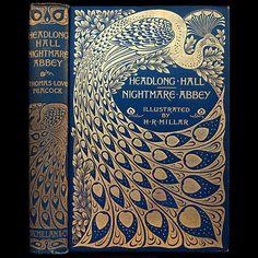 1896 A. A. TURBAYNE ART NOUVEAU PEACOCK FINE BINDING RARE ILLUSTRATED GOTHIC NOVEL NIGHTMARE ABBEY & HEADLONG HALL THOMAS LOVE PEACOCK CLASSIC LITERATURE SATIRE