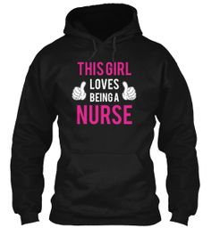 This Girl Loves Being A NURSE! | Teespring