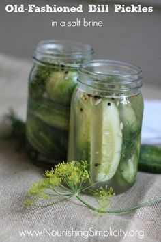 Old-Fashioned Dill Pickles in a Salt Brine- Nourishing Simplicity